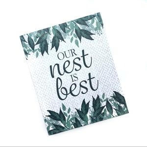 Other - Our Nest is Best Home Decor Sign